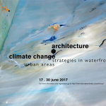 SummerSchool ULHT Lisbon 2017 – Architecture and Climate Change: Strategies in Waterfront Urban Areas, 17-30 June 2017