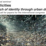 International Seminar Multiplicities – in search of identity through urban diversity