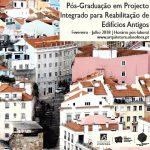 Abertura da Pós-Graduação em Projecto Integrado para Reabilitação de Edifícios Antigos