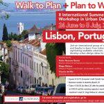II International Summer Course in Urban Design, 24 junho a 5 Julho 2019, Lisboa