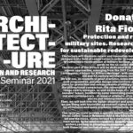 """PhD Seminar – Donatella Rita Fiorino– """"Protection and reuse of military sites. Research tools for sustainable redevelopment"""""""