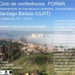 """Ciclo de Conferências FORMA – """"A outra margem: a costa de Almada"""""""